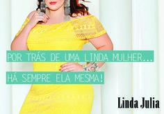 #Frases #Moda #Plussize #LindaJulia #EuUsoLindaJulia