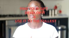 Happy New Month to you lovelies, Today in my motivational series, I share with you a few ways to find and develop your gifts.