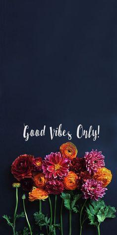 Spread positive vibes everywhere you go.