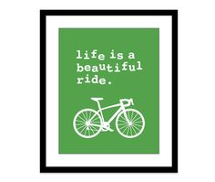 Life is a beautiful ride Digital Print  Bike Bicycle by AldariArt, $18.00