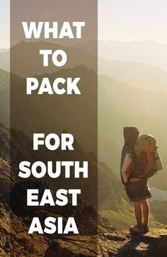 What to pack for South East Asia