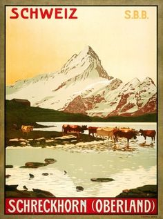 1904 View of the Schreckhorn mountain over Grindelwald, in the Highlands of the Canton of Bern in Switzerland vintage travel poster Retro Poster, Poster Vintage, Tourism Poster, Railway Posters, Vintage Travel Posters, Travel Scrapbook, Travel And Leisure, Digital Image, Vintage Art