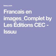 Francais en images_Complet by Les Éditions CEC - Issuu