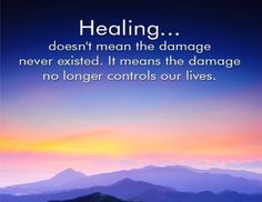 Healing doesn't mean the damage never existed...