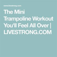 How long has it been since you jumped on a trampoline? Since you were a kid? Well it's time to channel your inner child during your workouts by adding a rebounder into the mix. Mini Trampoline Workout, Fitness Tips, Health Fitness, Rebounder Workout, Rebounding Exercise, Pick One, Natural Health, Fitness Inspiration, Healthy Life