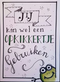 Opkikkertje Hand Lettering Alphabet, Hand Lettering Quotes, Doodle Lettering, Creative Lettering, Chrismas Cards, Card Drawing, Bullet Journal Inspiration, Funny Cards, Love Cards