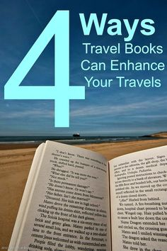 4 Ways Travel Books Can Enhance Your Travels - Travel inspiration!