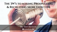 These are the easiest ways to start to Effectively Prospecting/Recruiting for your business… Let's simply look at the Who, What, and Where Answer these que