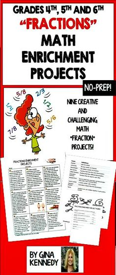 "NO-PREP! FUN and CHALLENGING MATH FRACTION ENRICHMENT PROJECTS! EXCELLENT MATH, WRITING AND RESEARCH INTEGRATION!   Your students may choose three or more projects out of nine to complete to show their understanding of fraction and fraction operations.  From writing a speech to the ""High Level Fractions"", writing about their funny fraction neighbors or creating a fraction animal, students will have the opportunity to work on fun ""higher level"" projects that provide real life situations…"