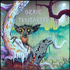 Ozric Tentacles - The Yumyum Tree (2009)
