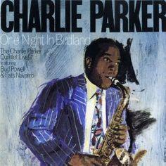 One Night in Birdland - Charlie Parker    Essential Listening (Chapter 7)