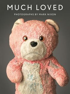 Much Loved is a photo book of well-loved stuffed animals that are falling apart by photographer Mark Nixon. The book, an extension of the popular photo series that circulated on the internet last y...