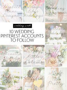 Wedding Week: 10 Wedding Pinterest Accounts To Follow | theglitterguide.com