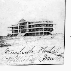 The Surfside Hotel in Velasco, Texas after the 1900 storm. Velasco was located where Surfside Beach is now. Surfside Beach, Freeport Texas, Brazoria County, Hobby World, Lake Jackson, Galveston Island, Hobbies For Kids, Texas History