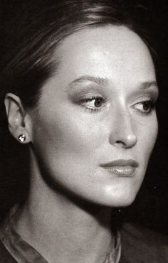 Meryl Streep- Ladies and Gentlemen, this is a REAL actress.