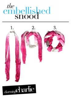 Three steps to Fabulous! 1.) Place scarf around your neck... 2.) Loop once to create a circle... 3.) Bring the loose ends together and secure with a sparkly brooch! See the final look here! http://on.fb.me/12L3aq0