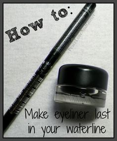 How to: Make eyeliner last in your waterline.... I've been doing this for years and it works! I use makeup forever aqua gel
