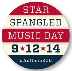 Star Spangled Music | Celebrating the Bicentennial of the U.S. National Anthem — 14 September 2014