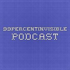 99percentinvisible podcast