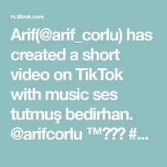 Arif(@arif_corlu) has created a short video on TikTok with music ses tutmuş bedirhan. @arifcorlu ™️☑️ #arifcorlu Create, Videos, Music, Musica, Musik, Muziek, Music Activities, Songs