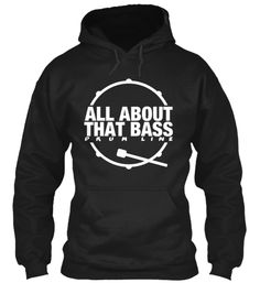 Ltd. Edition - All About That Bass Drum   Teespring                                                                                                                                                                                 More