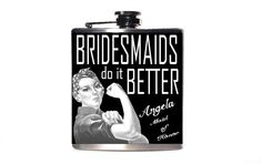 Bridesmaid Gift, Maid of Honor Gift, Wedding Party Flask, Bridesmaids Gifts, Bachelorette Party Gift, Bridal Shower Gift, Rosie the Riverter...