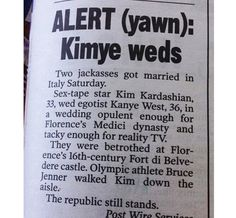 But the New York Post went with this, instead. | The New York Post's Report Of Kimye's Wedding Is Hilariously Grumpy