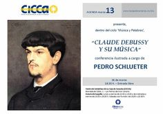 Este martes, 26 de marzo, a las 19,30 horas, en el CICCA de Las Palmas, con entrada libre, los aficionados a la música tienen una cita ineludible con el gran compositor Claude Debussy.