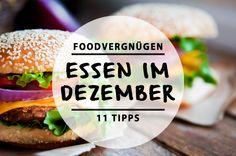 Im Dezember solltet ihr diese Restaurants, Bars und Märkte auf eure Must-Eat-Liste schreiben. Vorhang auf für unsere 11 Foodvergnügen in Berlin im Dezember.