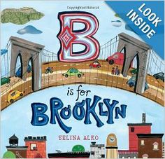 B Is for Brooklyn: Selina Alko: 9780805092134: Amazon.com: Books