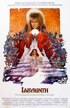 Movie Poster Art: Labyrinth (1986)  I don't even need to queue up the movie; I can play the whole thing inside my head.