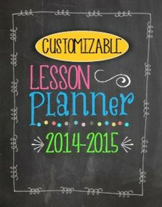 It's HERE! It's HERE! I've updated my Customizable Lesson Planner and Teacher Organizer in Chalkboard and Brights for the 2014 - 2015 school year! Those that purchased in the past can download again for FREE!  :)