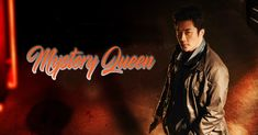 Drama Mystery Queen