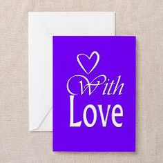 With Love Greeting Card> Cards> Allykats Gifts