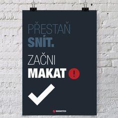 Motivační plakát Na sny není pozdě | boosted True Words, Motto, Volleyball, Motivation, Coffee, Quotes, Design, Poster, Kaffee