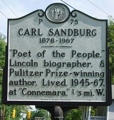 Carl August Sandburg's marker is located on Little River Road in Flat Rock in Henderson County.  Photo is courtesy from the North Carolina Highway Historical Marker Program.