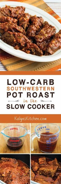 Low-Carb Southwestern Pot Roast in the Slow Cooker is an easy recipe with only 5 ingredients, and it's also gluten-free, dairy-free, and can be Paleo with the right salsa. [found on KalynsKitchen.com]