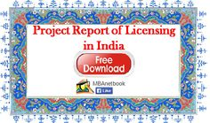 Project report on licensing in India - Download MBA Projects ~ MBAnetbook.co.in: MBA e-Notes & Projects