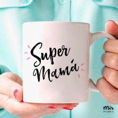 Super Mamá - Dia de la Madre, Taza Madre, Regalo Mujer, Divertido, Minimal, Taza Divertida, Original, Amor, Hijos Especial, Corazon, Rosa de MyNameIsMir en Etsy