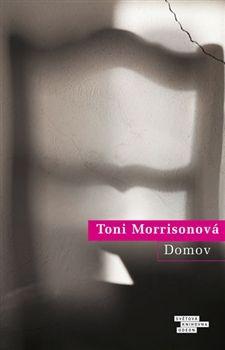 Toni Morrisonová: Domov