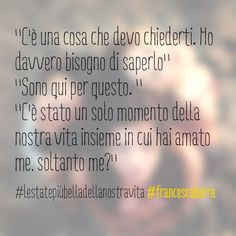 #lestatepiùbelladellanostravita #amore #ricordi #love #friends #basilicata #quotes #famiglia #family #book #francescabarra