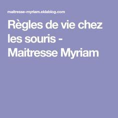 Règles de vie chez les souris - Maitresse Myriam Teaching, Computer Mouse, Teaching Manners, Learning