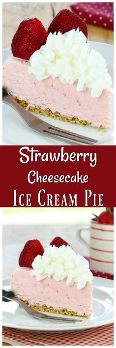 Strawberry Cheesecake Ice Cream Pie is a delicious summer dessert that everyone will love. Cheesecake Ice Cream, Ice Cream Pies, Ice Cream Treats, Ice Cream Desserts, Strawberry Cheesecake, Köstliche Desserts, Best Dessert Recipes, Frozen Desserts, Ice Cream Recipes