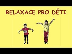 Relaxace pro deti - YouTube School Sports, Relax, Exercise, Education, Youtube, Reading, Children, Literatura, Excercise