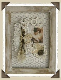 Collage on Framed Chicken Wire. Maybe add a glass bottle to put a single stem flower in instead of the twigs shown here.