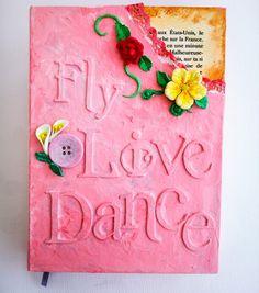 Diseño Live/Love. Agendas artesanales hechas con alma y corazón. Pedidos: revolucionvisual@gmail.com #Journal #Handmade #Notebooks #Art #Design #Live #Love #Dance #Fly #Dream #Feel #Bogotá