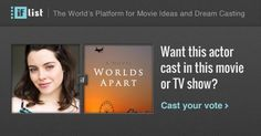 Emily Robins as Sarah Evans in Worlds Apart? Support this movie proposal or make your own on The IF List.