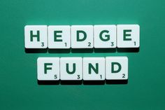 Hedge fund    Image Source: http://www.valuewalk.com/wp-content/uploads/2016/08/hedge-funds-stock-photo.jpg