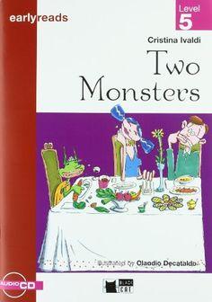 Two monsters. Cristina Ivaldi. Vicens Vives Primaria, 2007