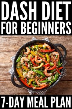 7 Days of DASH Diet Recipes for Heart Health and Weight Loss Dash Diet Meal Plan, Dash Diet Recipes, 7 Day Meal Plan, Diet Meal Plans, Dash Eating Plan, Meal Prep, Healthy Diet Plans, Healthy Foods To Eat, Healthy Eating
